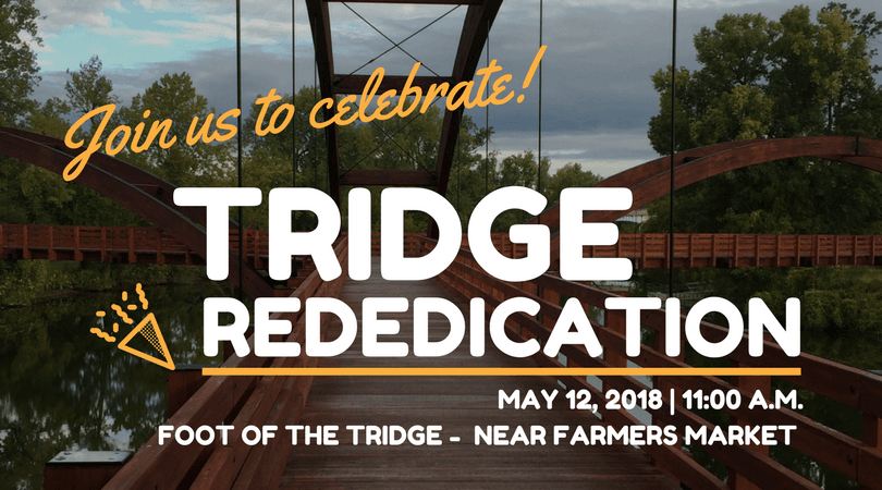 Join us to celebrate the Tridge rededication on Saturday, May 12!