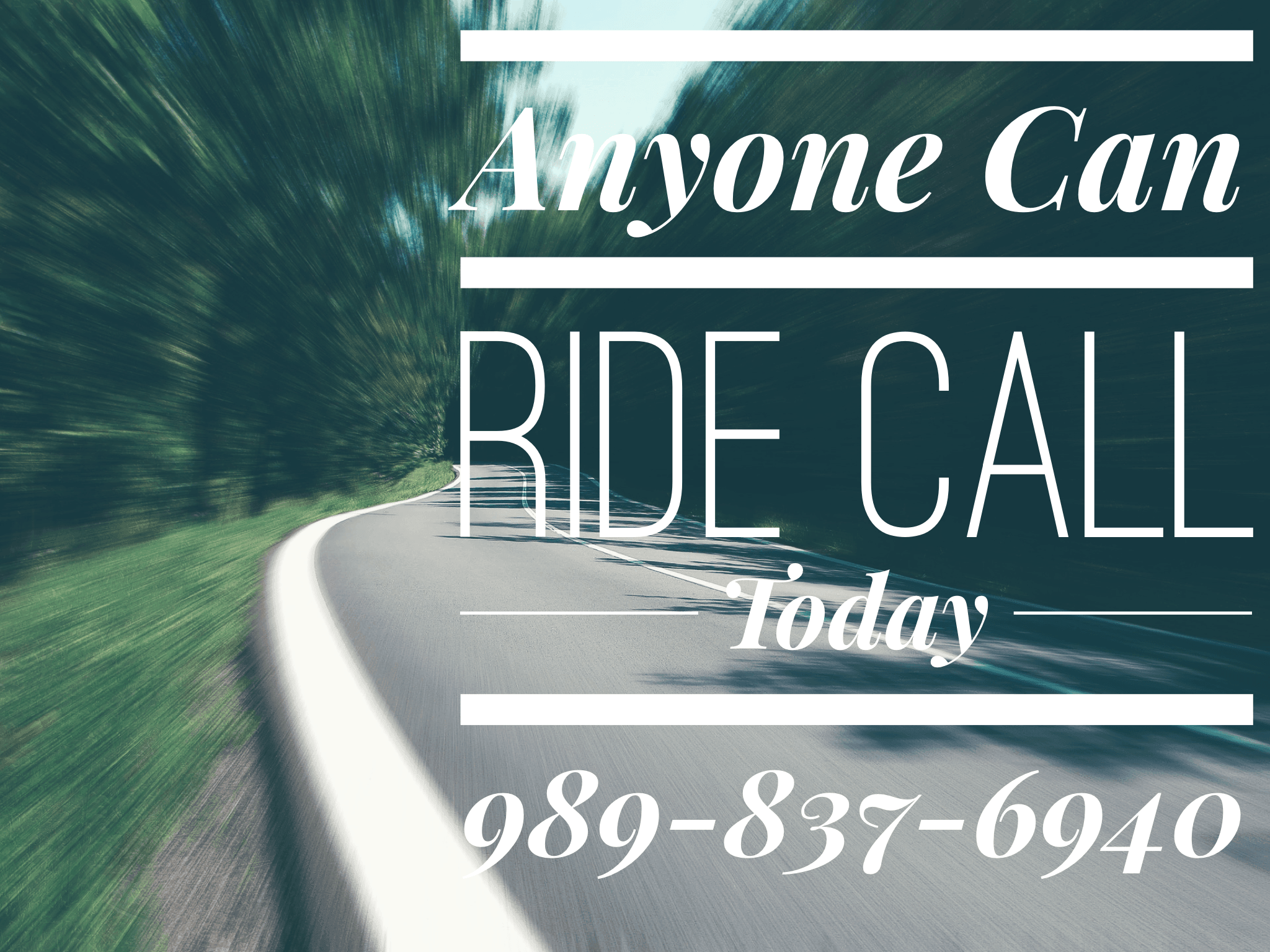 Anyone can ride call today 989-837-6940