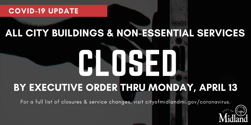 All City buildings and non-essential services are closed through April 13, 2020.