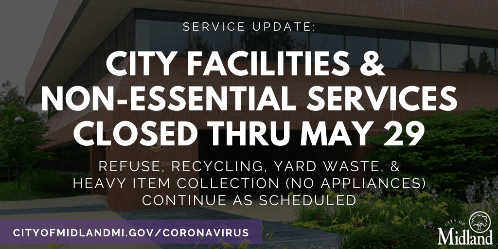 All City buildings and non-essential services are closed through Friday, May 29